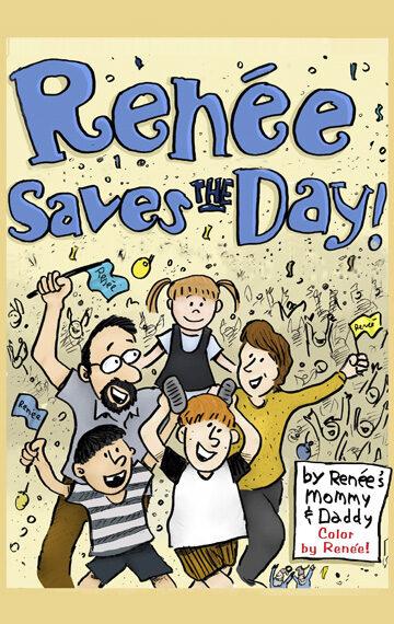Renée Saves the Day